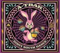 A-Trak продолжает Грязный Южный Танец